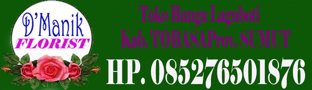 Toko Bunga di Laguboti Kab. TOBASA Sumut 085276501876
